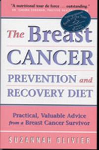 Woodland publishing: The Breast Cancer Prevention and Recovery Diet 375 pgs