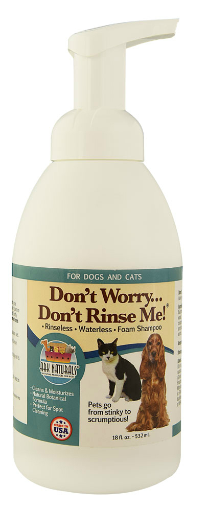 ARK NATURALS: Don't Worry Don't Rinse Me! Rinseless Waterless Foam Shampoo for Dogs & Cats 18 oz