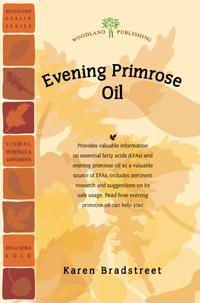 Woodland publishing: Evening Primrose Oil 30 pgs