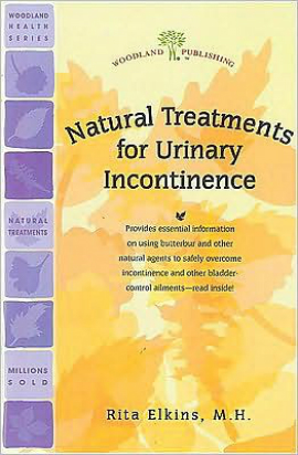 Woodland Publishing: Natural Treatments For Urinary Incontinence 32 pgs