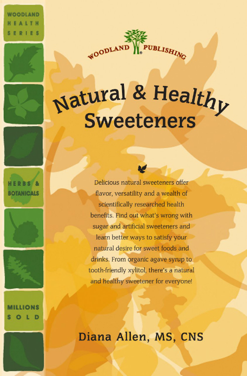 Woodland Publishing: Natural and Healthy Sweeteners 48 pgs