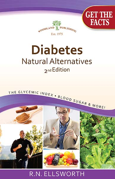 Woodland publishing: Natural Treatments for Diabetes 2nd edition 48 Pages