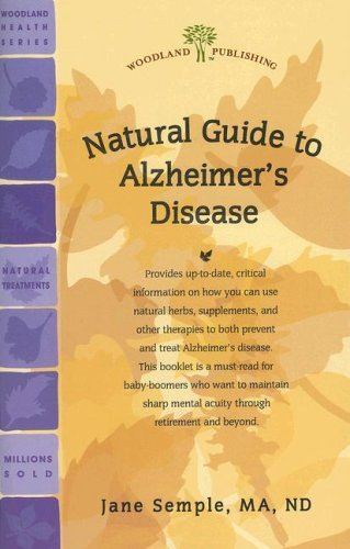 Woodland Publishing: Alzheimer Disease: A Naturopathic Approach 32 pgs