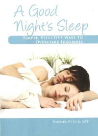 Woodland Publishing: A Good Nights Sleep Overcoming Insomnia 160 Pages