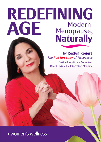 Woodland publishing: Redefining Age: Modern Menopause Naturally 118 pgs Book
