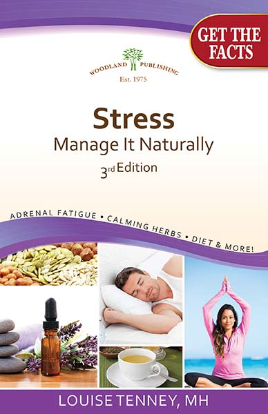 Stress: Manage It Naturally 3rd Edition