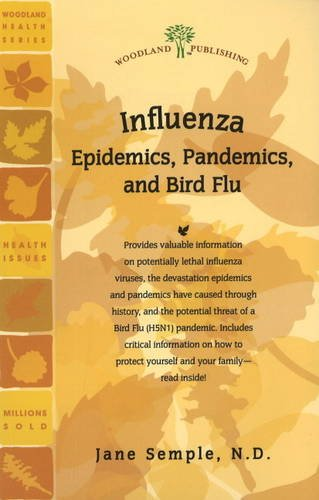 Woodland Publishing: Influenza Epidemics Pandemics and Bird Flu 42