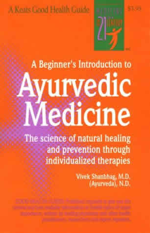 Books and Media: Beginner's Intro to Ayurvedic Medicine Shanbhag